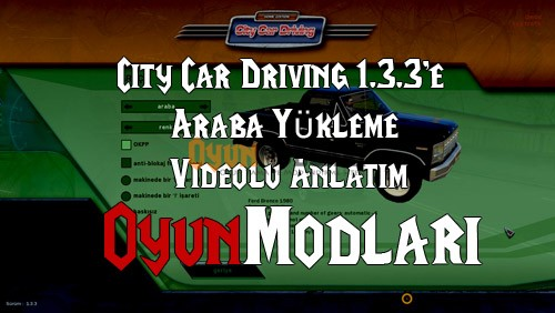 city_car_driving_araba_nasil_yuklenir
