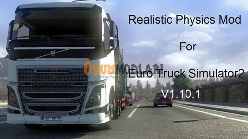 Photo of Gerçekçi Fizik Motoru Euro Truck Simulator 2