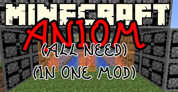 Photo of ANIOM(All Needs In One Mod) Minecraft Modu